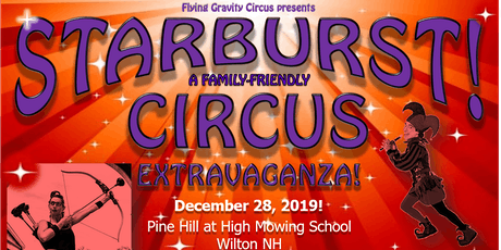 STARBURST Family-Friendly Circus Extravaganza tickets