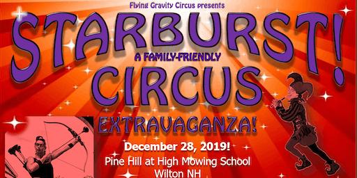 STARBURST Family-Friendly Circus Extravaganza