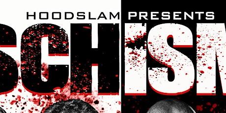 Hoodslam - SCHISM 20/20 tickets