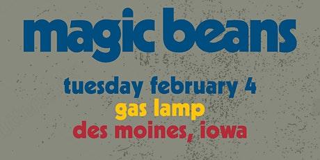 Magic Beans w/ Birdie Pie at Gas Lamp  tickets