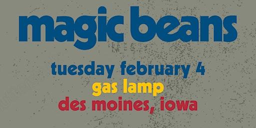 Magic Beans w/ Birdie Pie at Gas Lamp