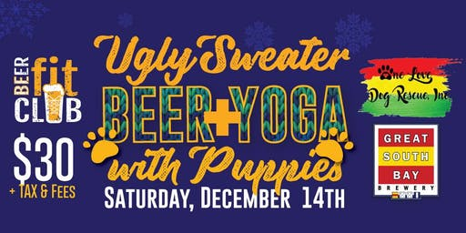 Ugly Sweater Beer + Yoga with Puppies
