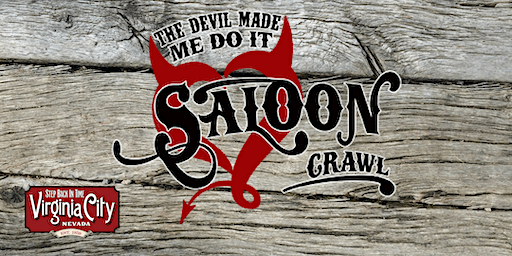 Devil Made Me Do It Saloon Crawl