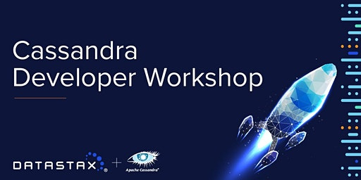 Cassandra Developer Workshop - Austin, TX