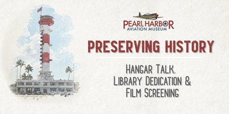 A Day at the Museum: Hangar Talk, Library Dedication & Film Screening tickets