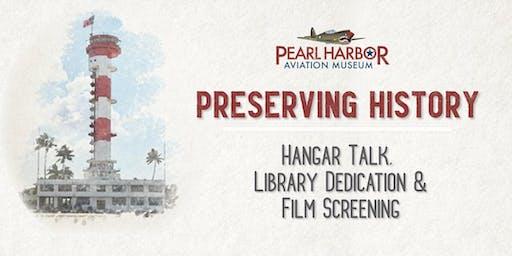 A Day at the Museum: Hangar Talk, Library Dedication & Film Screening