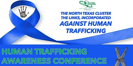 The North Texas Cluster The Links, Incorporated Against Human Trafficking tickets