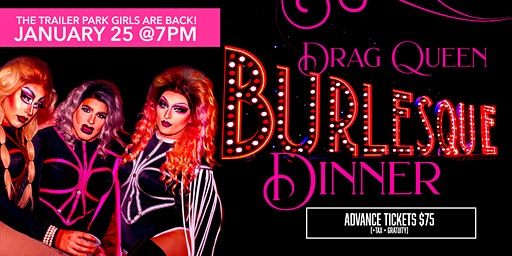 Drag Queen Burlesque Dinner
