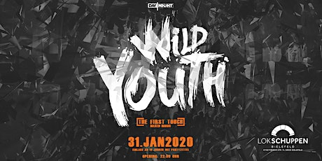 WILD YOUTH - FIRST TOUCH! (16+) tickets