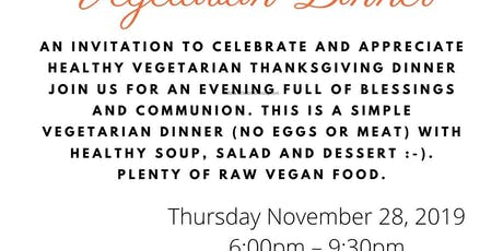 Thanksgiving Day Healthy Vegetarian Dinner tickets