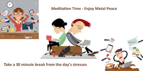 Lunchtime Meditation - 30 Minutes tickets