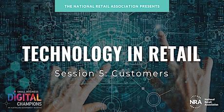 FREE WEBINAR | Technology in Retail - Customers tickets