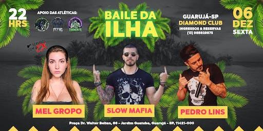 Baile Da Ilha   06.DEZ Guarujá