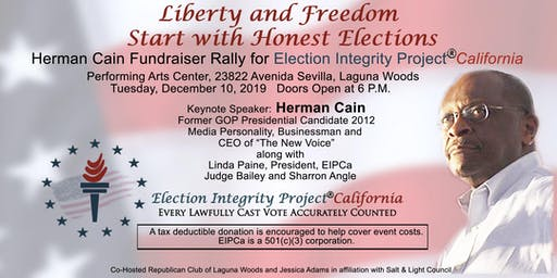 Herman Cain Fundraiser Rally for Election Integrity Project California