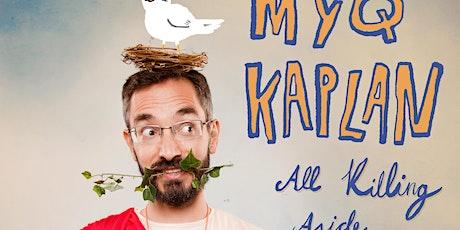 Edinburgh Spotlight: Myq Kaplan: All Killing Aside tickets