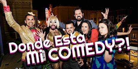 Donde Esta Mi Comedy? tickets