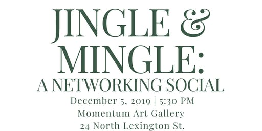 Jingle & Mingle  | Networking Social