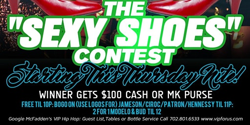 DJ Hennessy Presents: THE $100 SEXY SHOES Contest This Thursday at McFadden