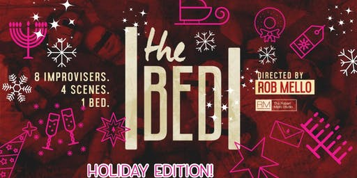 The Bed: HOLIDAY EDITION