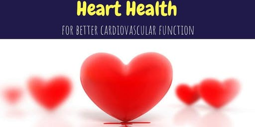 Heart Health:For Better Cardiovascular Function