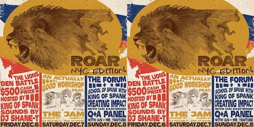 THE ROAR - ian eastwood, mr. youtube, noahlot, king of spank, dj shane-t.