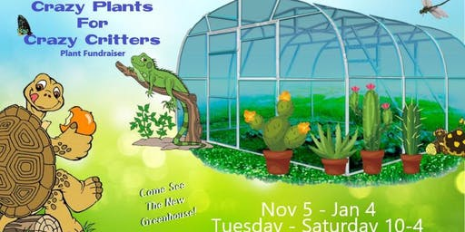 Crazy Plants For Crazy Critters