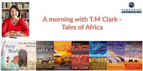 A morning with T.M Clark – Tales of Africa tickets