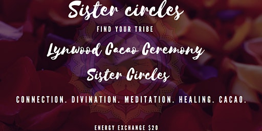 Sister Circle - Cacao Ceremony