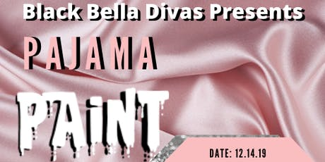Pajama, Paint and Sip Event tickets