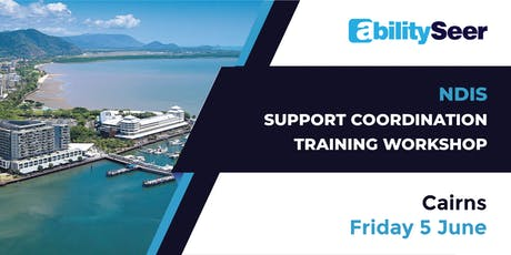 NDIS Support Coordination Training Workshop - 5th June 2020, Cairns  tickets