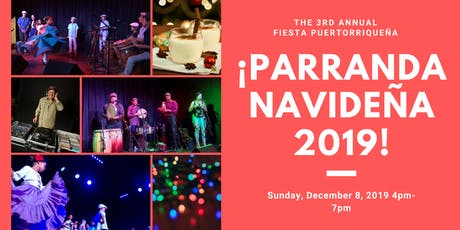 Fiesta Puertorriqueña: ¡Parranda Navideña 2019! tickets