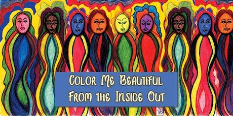 Color Me Beautiful From the Inside Out - Body Image 8-Session Workshop tickets