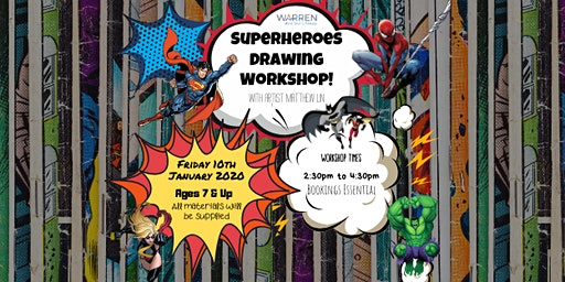 Superheroes Drawing Workshop with Matthew Lin - Session 2