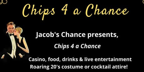 Chips 4 A Chance tickets