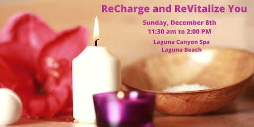 Recharge and Revitalize You!
