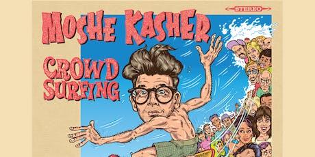 """Moshe Kasher: """"Crowd Surfing VOL: ONE"""" Album Release Show tickets"""