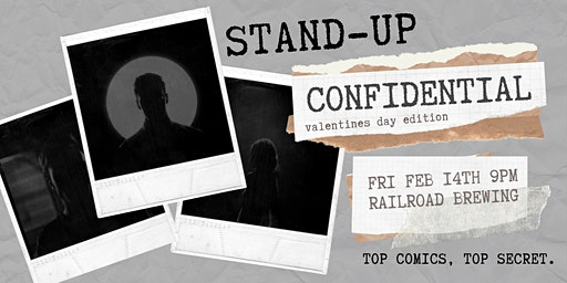 Stand-Up Confidential at Railroad Brewing Company
