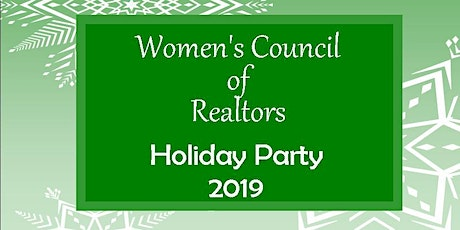 """Women's Council of Realtors Holiday Party """"2019"""" tickets"""