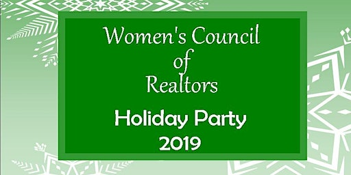 "Women's Council of Realtors Holiday Party ""2019"""