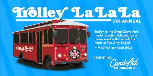 5th Annual Trolley La La La