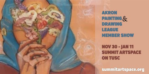 Akron Painting and Drawing League Member Show, Nov. 30-Jan. 11