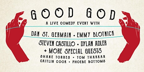 Good God: Dan St. Germain, Emmy Blotnick, Steven Castillo, Dylan Adler tickets