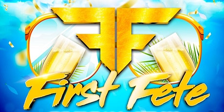 FIRST FETE - THE 1ST SOCA FETE FOR 2020 tickets