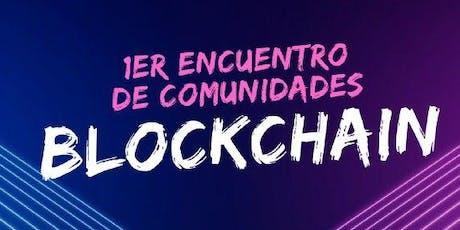 1er. Encuentro de Comunidades Blockchain boletos