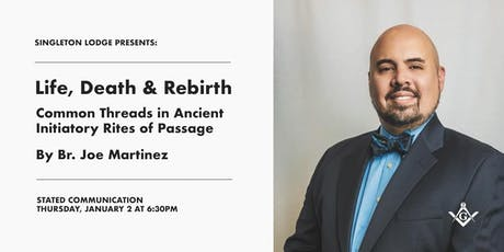 January Stated Communication: Life, Death, and Rebirth: Common Threads in Ancient Initiatory Rites of Passage tickets