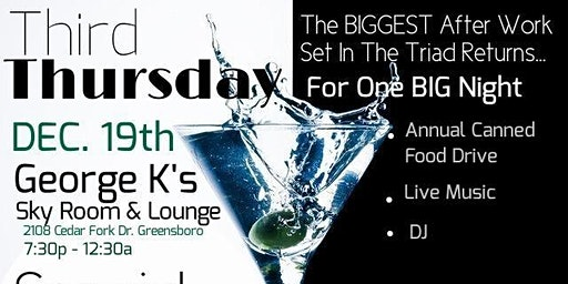 THIRD THURSDAY- The BIGGEST After Work Set In The Triad - Holiday Edition