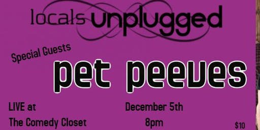 locals unplugged with pet peeves