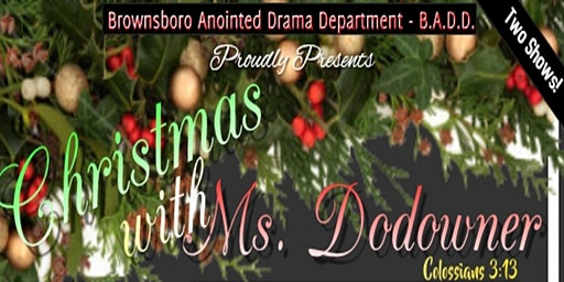 Christmas with Ms. Dodowner - Original Gospel Stage Play