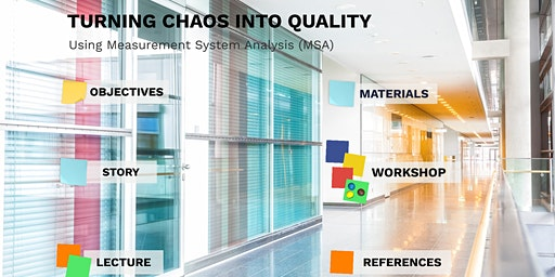 The M&M Quality Workshop  using Measurement System Analysis