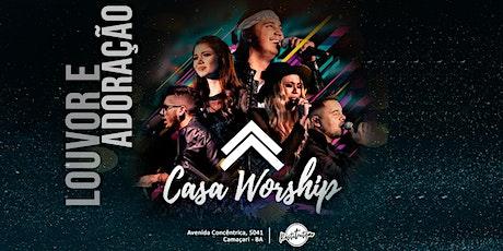 Casa Worship ingressos